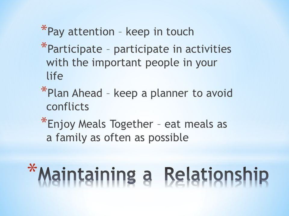 Maintaining a Relationship