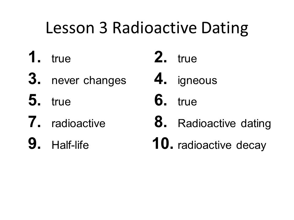 Review and reinforce radioactive dating