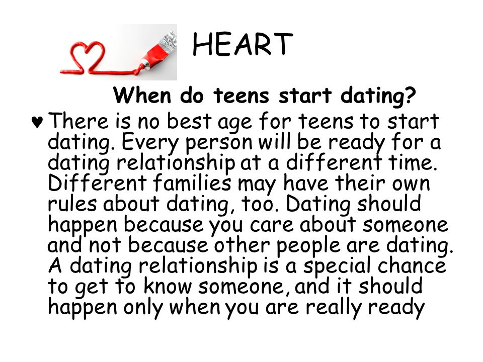 HEART When do teens start dating