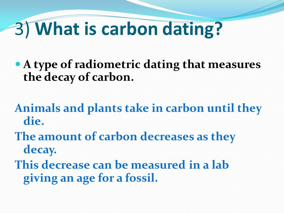 How to explain carbon dating