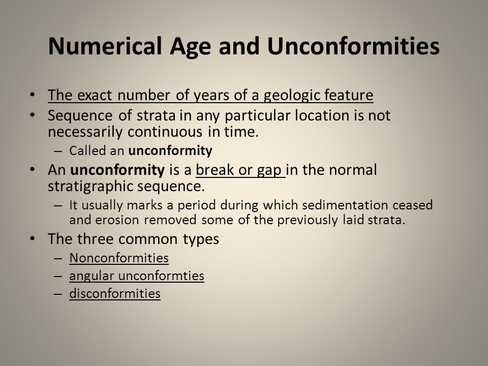 Numerical Age and Unconformities
