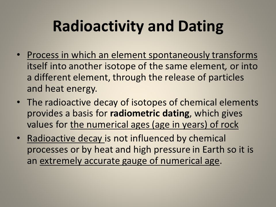 Radioactivity and Dating