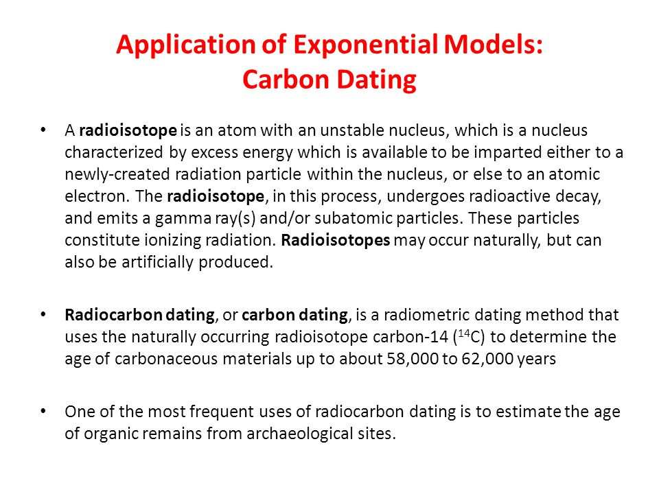 Application of Exponential Models: Carbon Dating