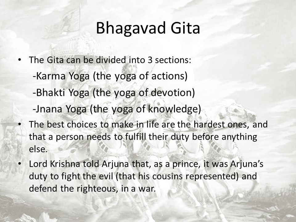 Bhagavad Gita -Karma Yoga (the yoga of actions)