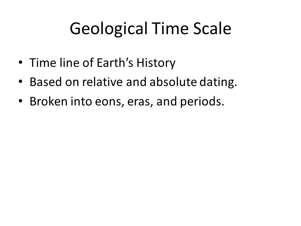 Geological Time Scale Time line of Earth's History
