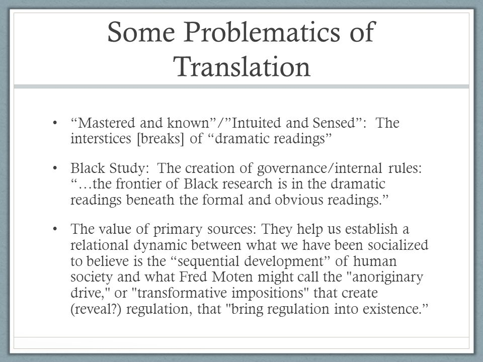 Some Problematics of Translation
