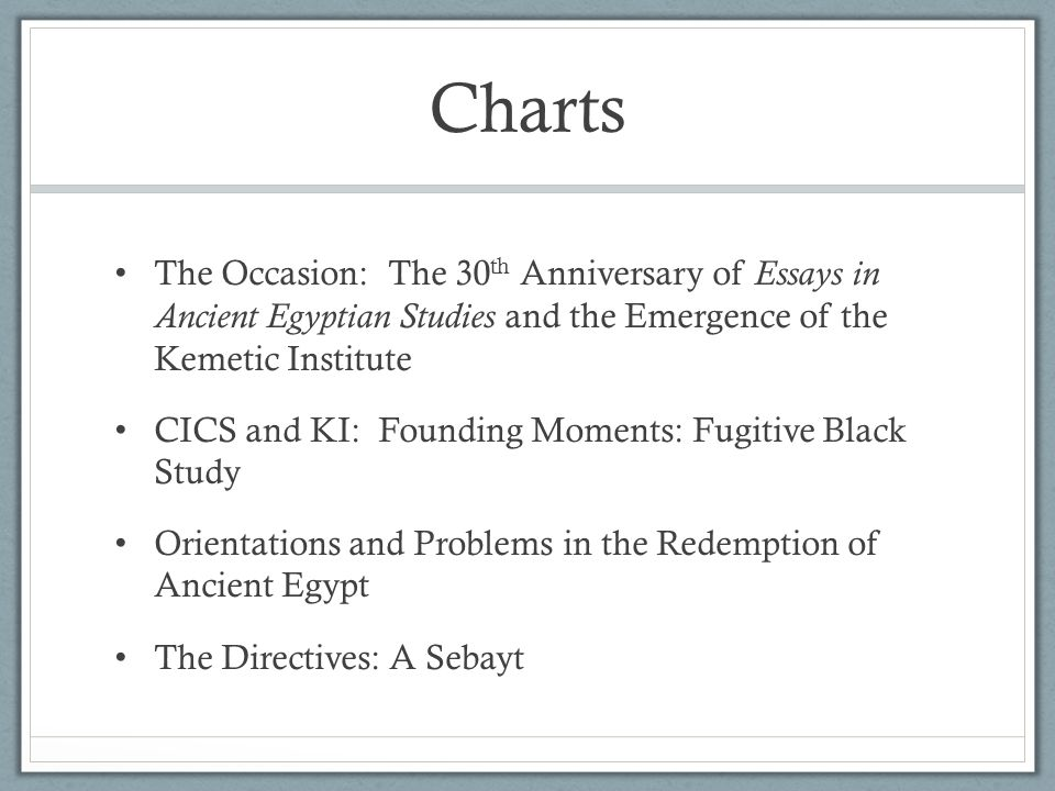 Charts The Occasion: The 30th Anniversary of Essays in Ancient Egyptian Studies and the Emergence of the Kemetic Institute.