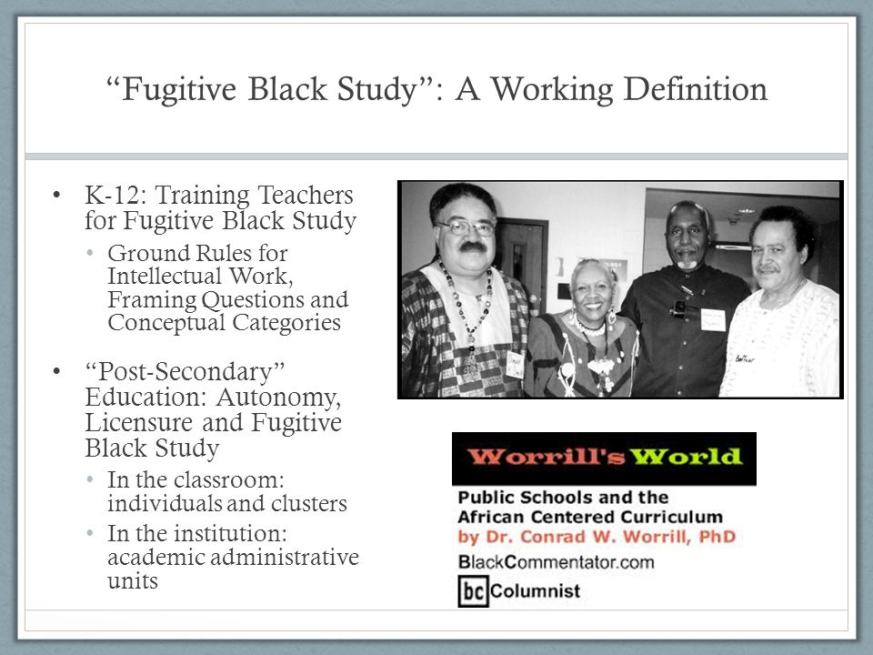 Fugitive Black Study : A Working Definition