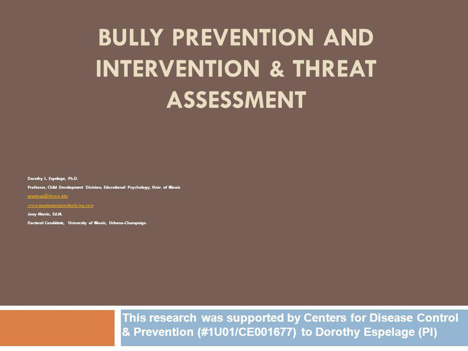 Bully prevention and intervention & Threat assessment