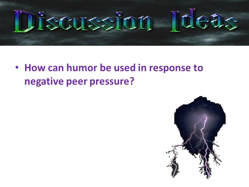 How can humor be used in response to negative peer pressure