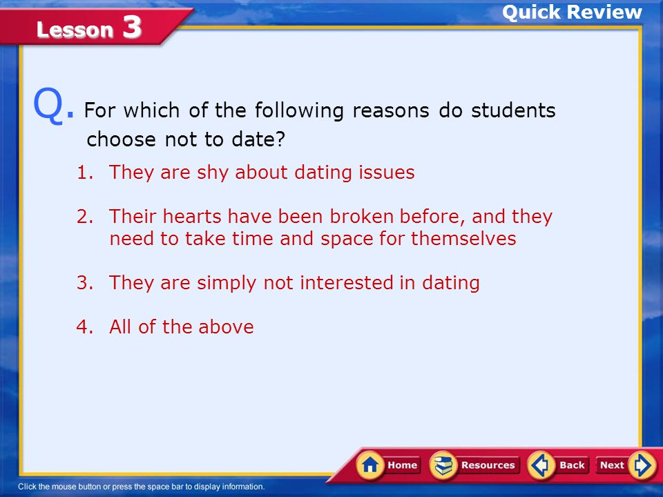 Q. For which of the following reasons do students choose not to date