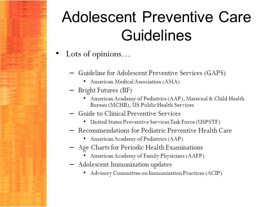 adolescent well care making every opportunity count ppt download rh slideplayer com Preventive Health Care aap preventive care guidelines 2016