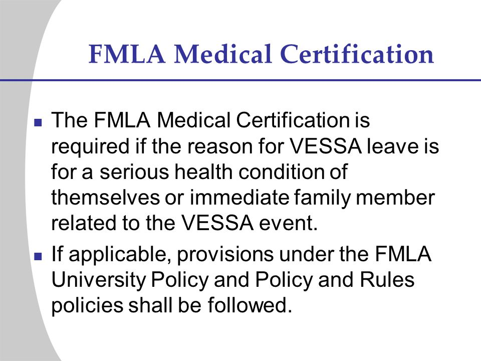 University Office of Human Resources FMLA and VESSA Training - ppt ...