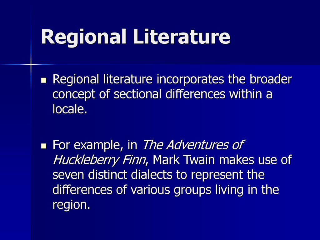 Regionalism & Local Color - ppt download
