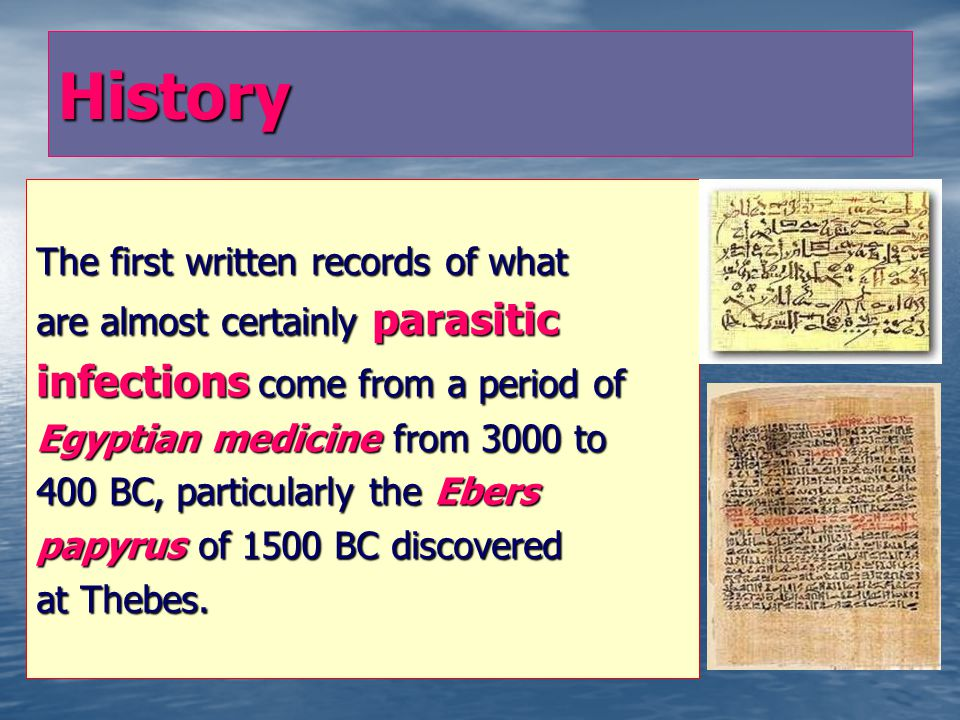 Introduction to Medical Parasitology History, Definitions