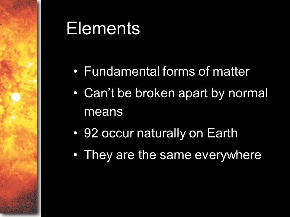 Elements Fundamental forms of matter