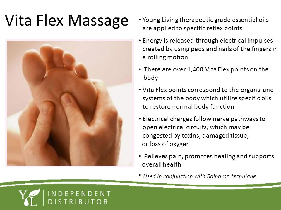 Vita Flex Massage Young Living therapeutic grade essential oils are applied to specific reflex points.