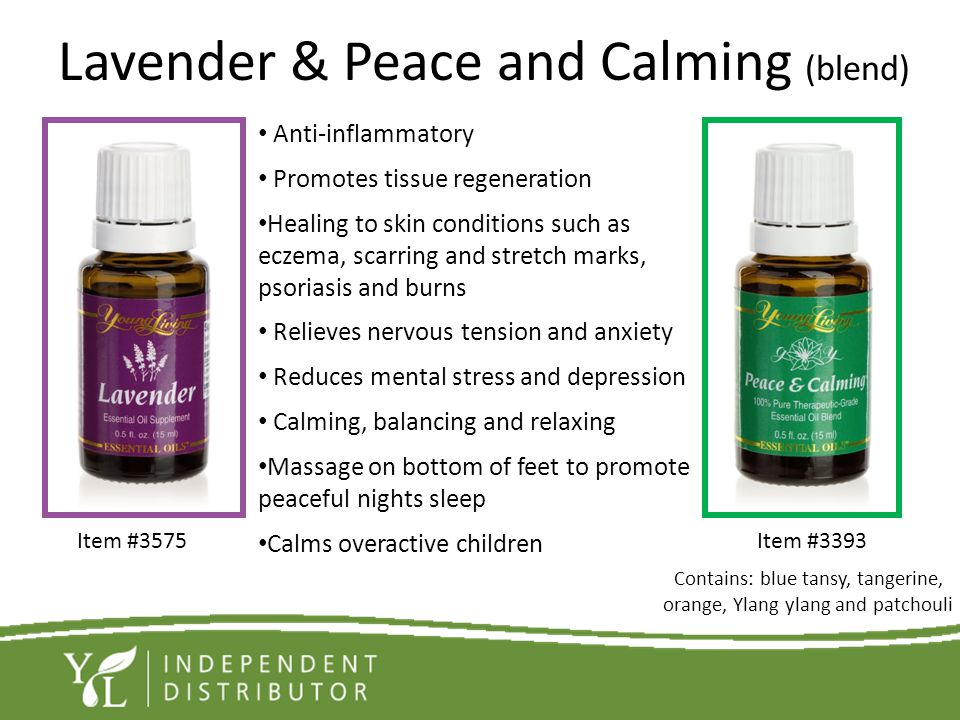 Lavender & Peace and Calming (blend)