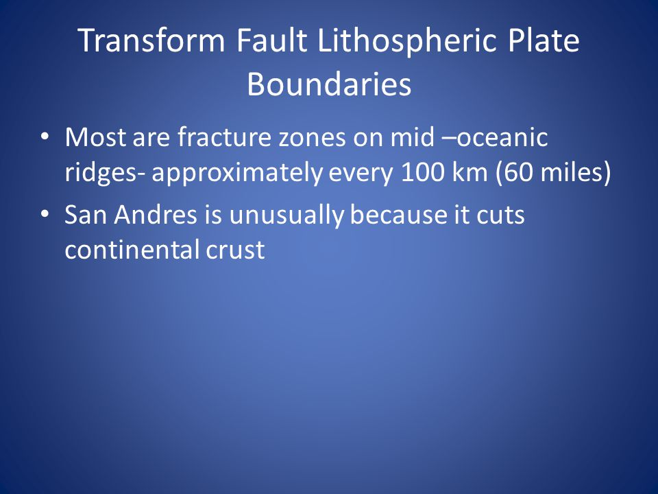 Transform Fault Lithospheric Plate Boundaries