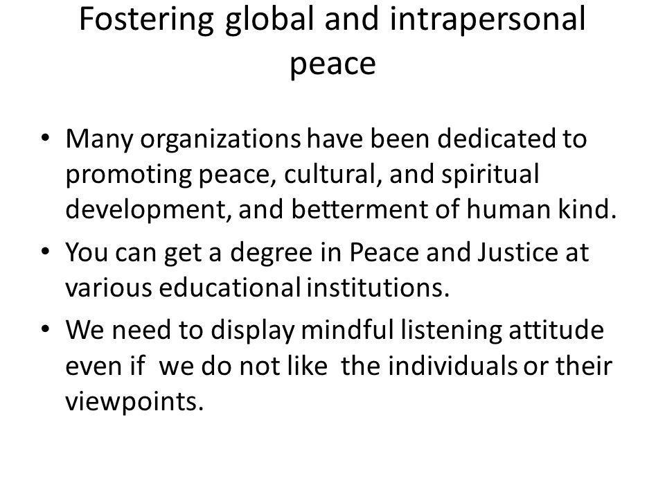 Fostering global and intrapersonal peace