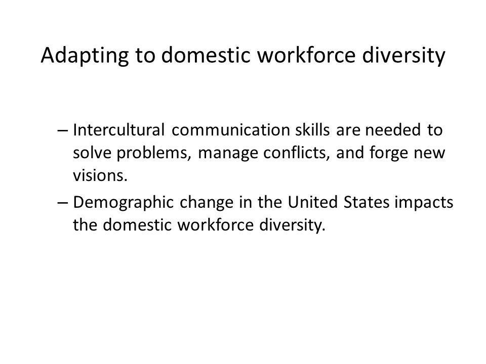 Adapting to domestic workforce diversity