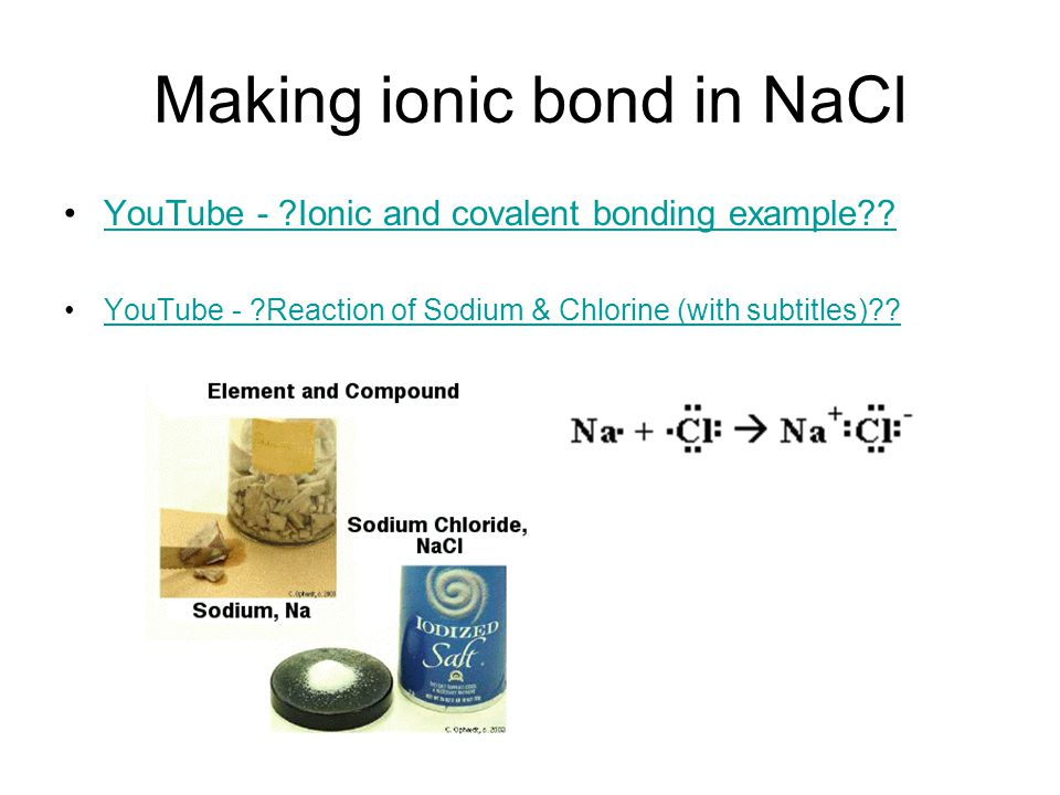 Making ionic bond in NaCl