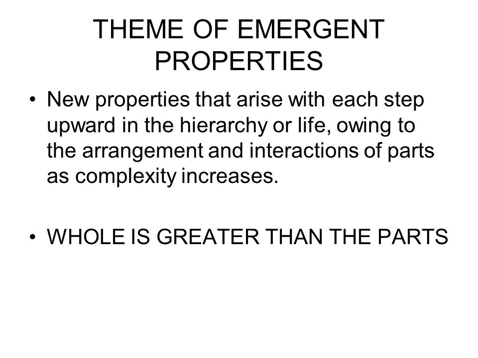 THEME OF EMERGENT PROPERTIES