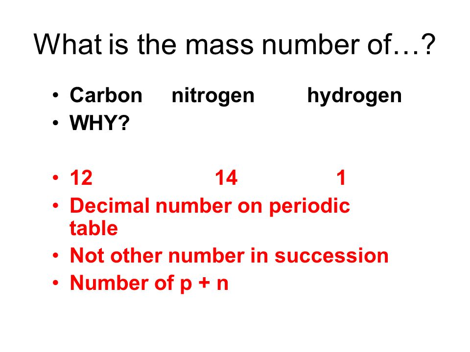 What is the mass number of…