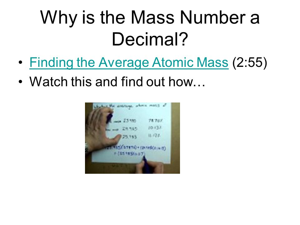 Why is the Mass Number a Decimal