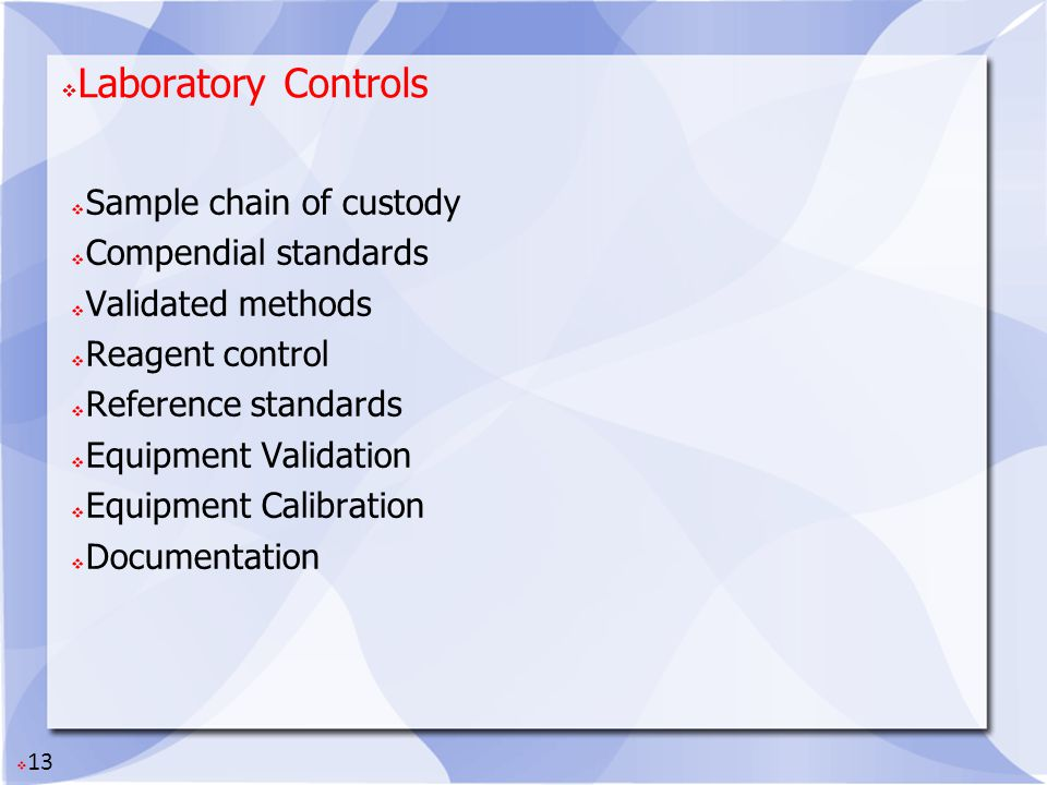 Laboratory Controls Sample chain of custody Compendial standards