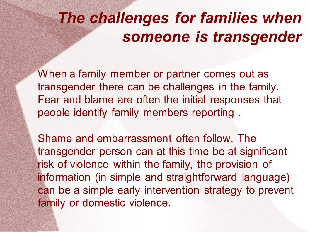 The challenges for families when someone is transgender
