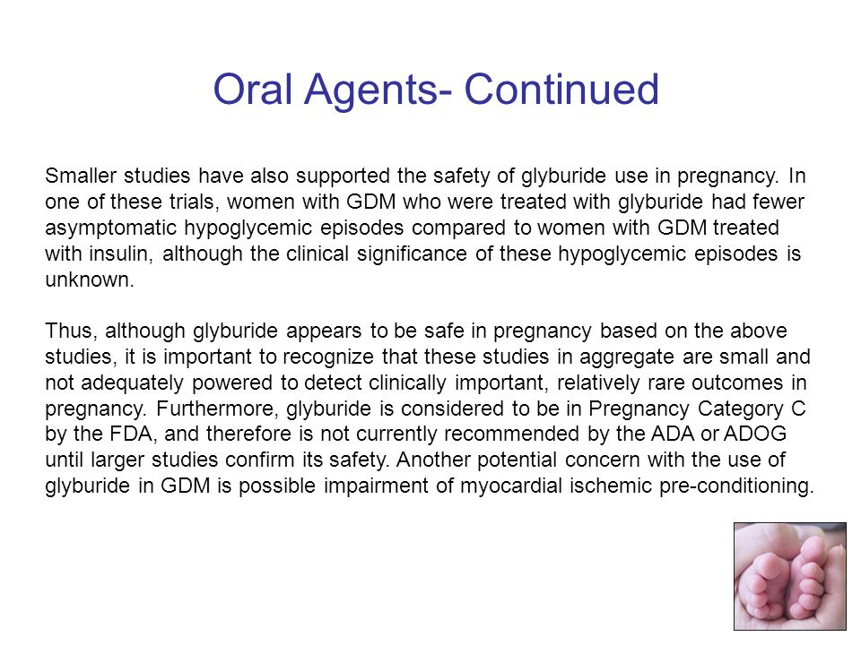 Oral Agents- Continued