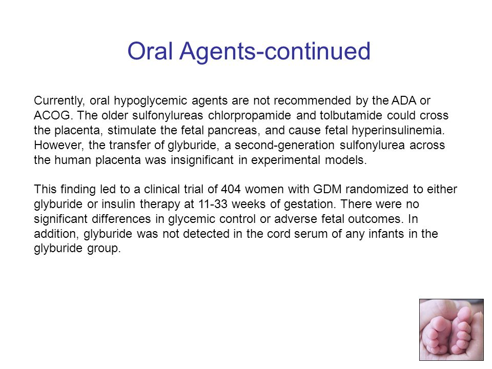 Oral Agents-continued