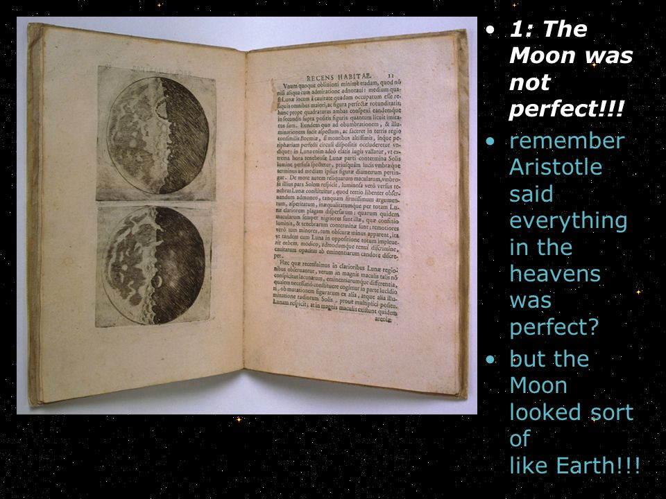 1: The Moon was not perfect!!!