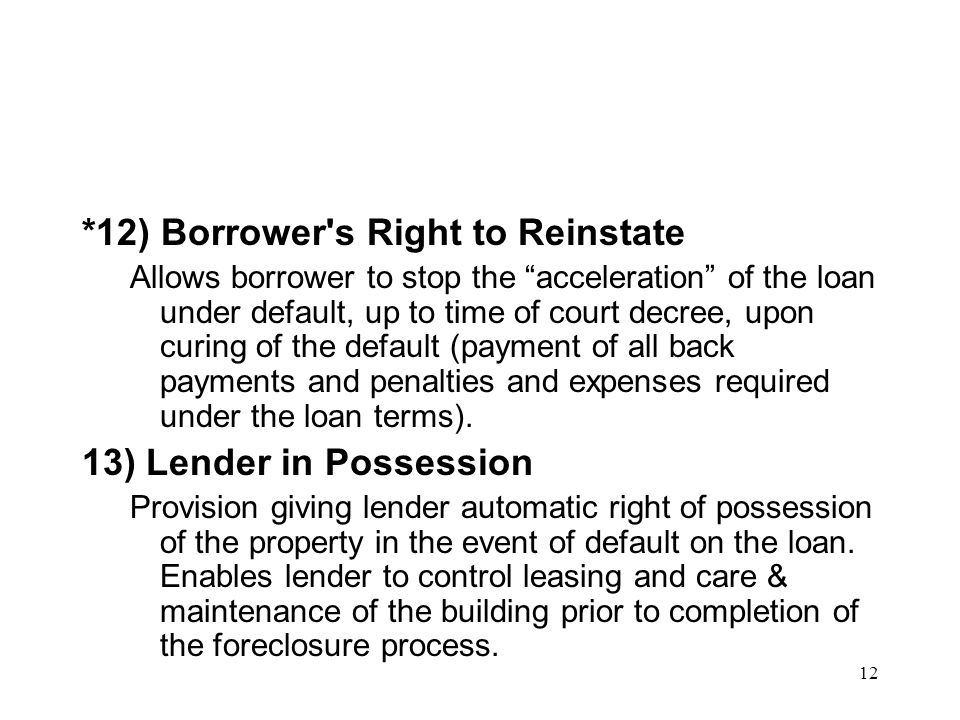 *12) Borrower s Right to Reinstate