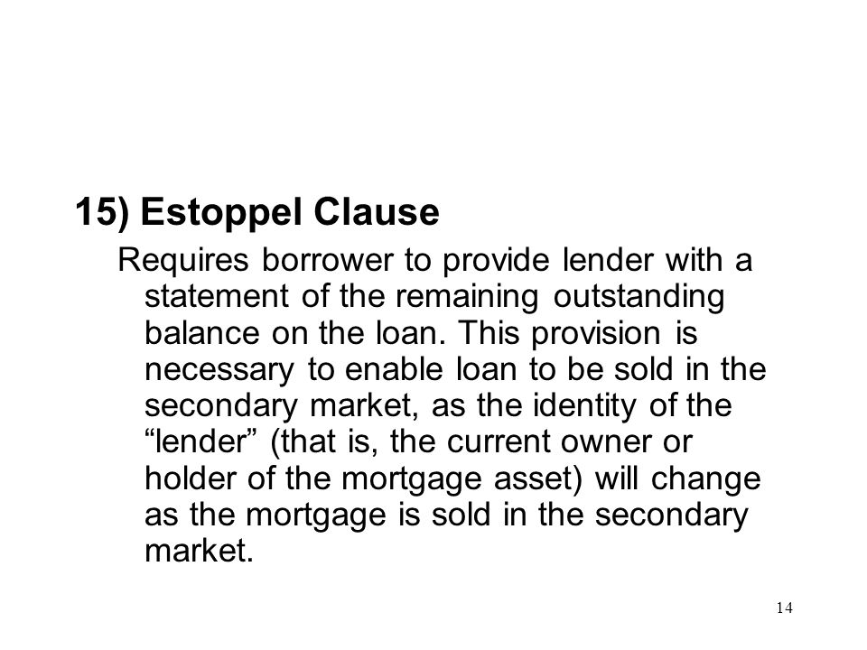 15) Estoppel Clause