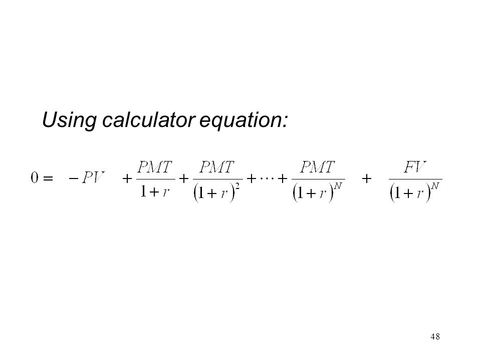 Using calculator equation: