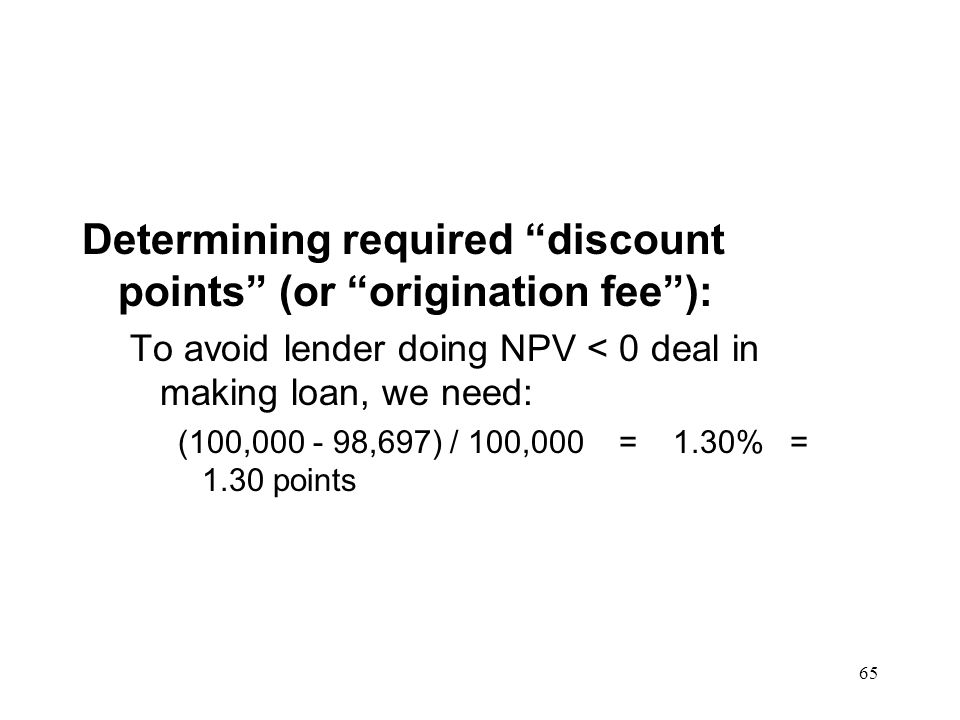 Determining required discount points (or origination fee ):