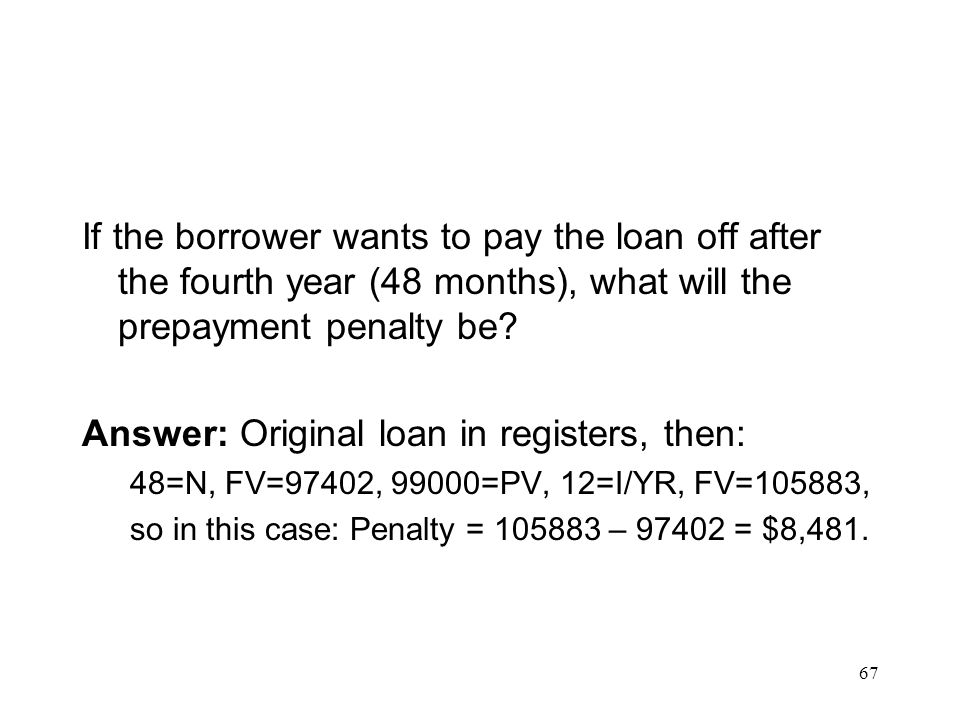 Answer: Original loan in registers, then: