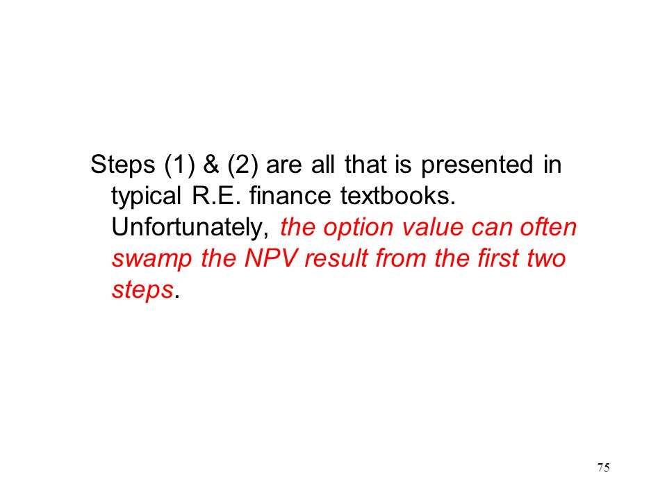 Steps (1) & (2) are all that is presented in typical R. E