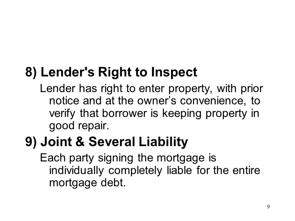 8) Lender s Right to Inspect