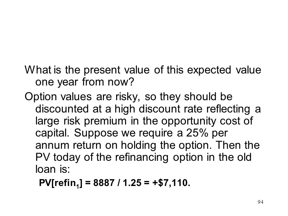 What is the present value of this expected value one year from now