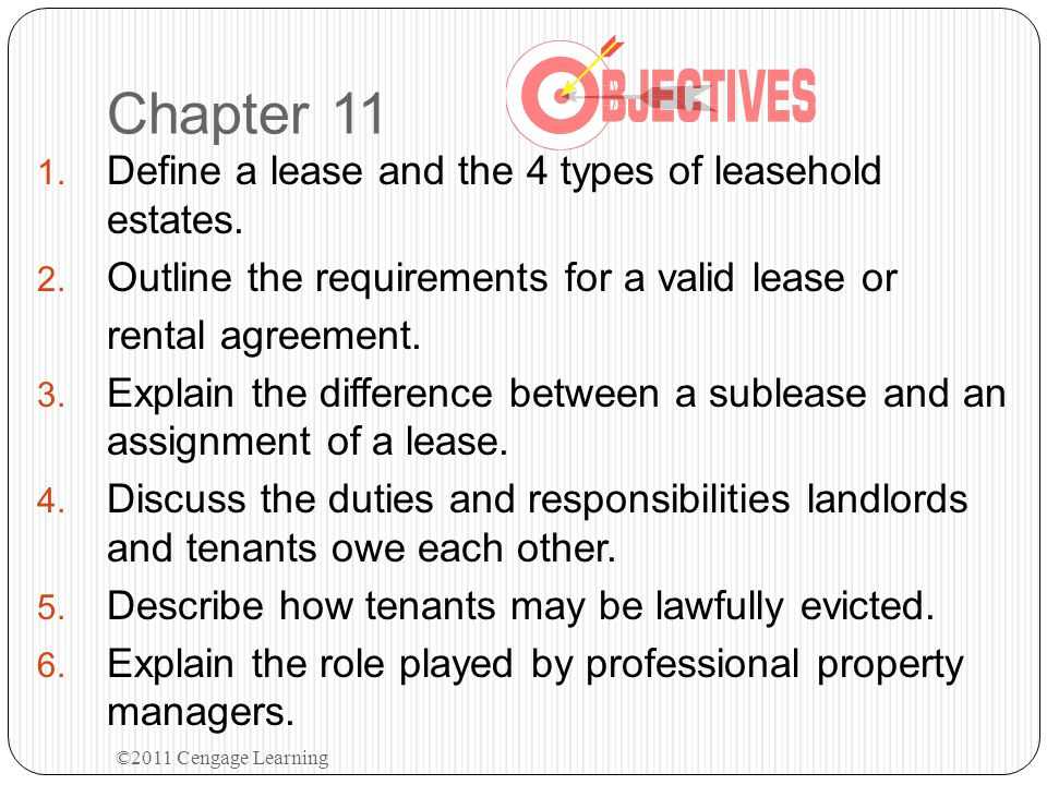 Chapter 11 Define a lease and the 4 types of leasehold estates.
