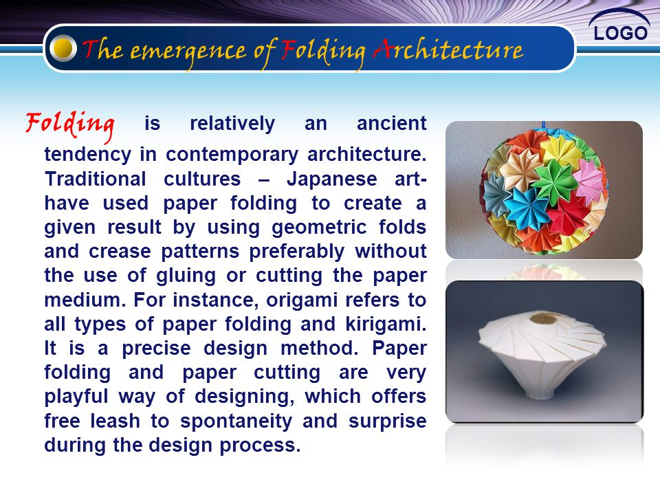 The emergence of Folding Architecture