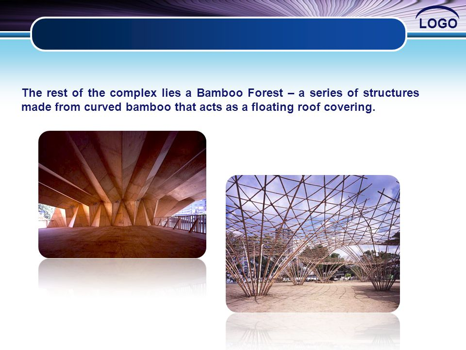 The rest of the complex lies a Bamboo Forest – a series of structures made from curved bamboo that acts as a floating roof covering.
