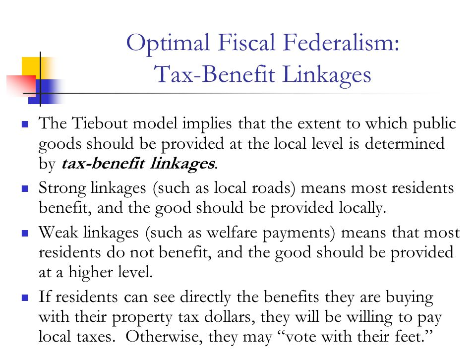 Optimal Fiscal Federalism: Tax-Benefit Linkages
