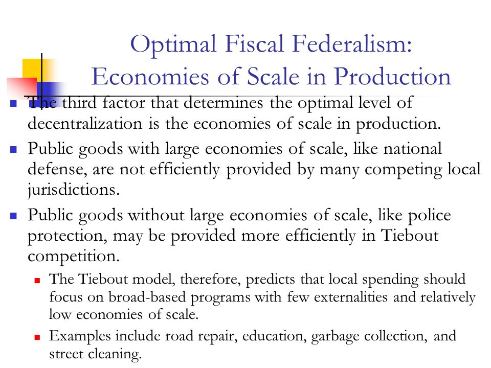 Optimal Fiscal Federalism: Economies of Scale in Production