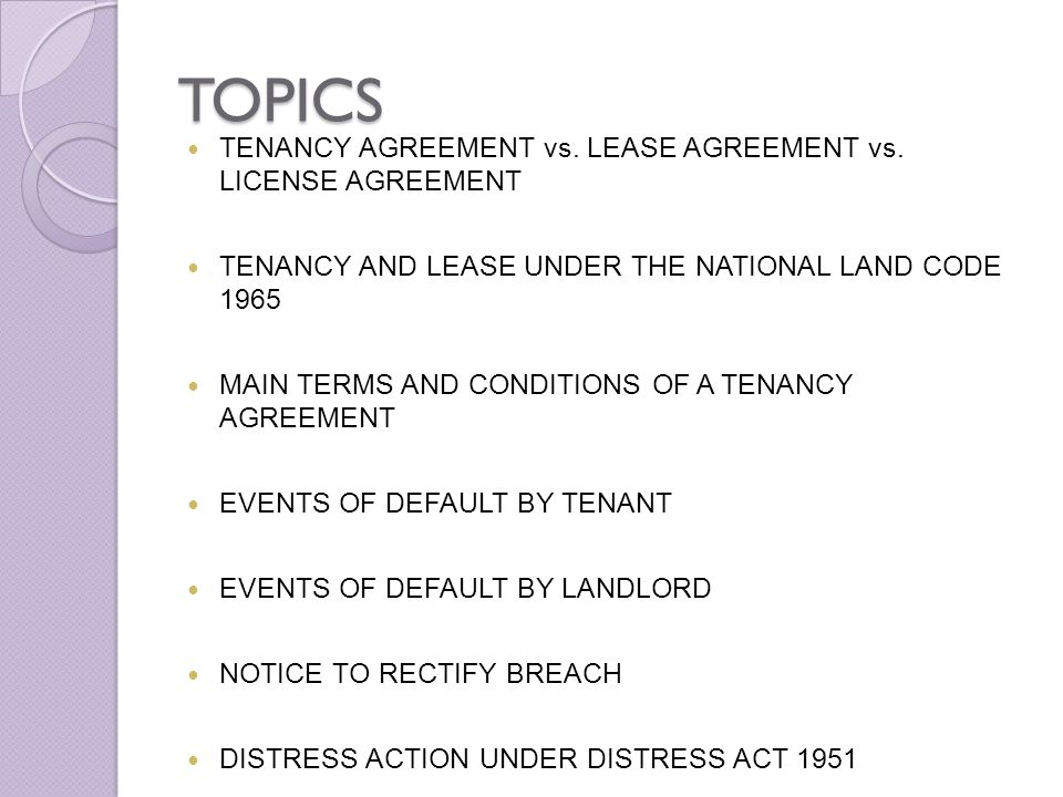 Issues in tenancy matters in malaysia ppt download topics tenancy agreement vs lease agreement vs license agreement spiritdancerdesigns Image collections