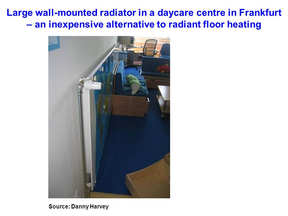 Large wall-mounted radiator in a daycare centre in Frankfurt – an inexpensive alternative to radiant floor heating