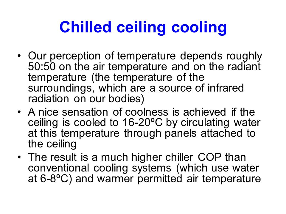 Chilled ceiling cooling